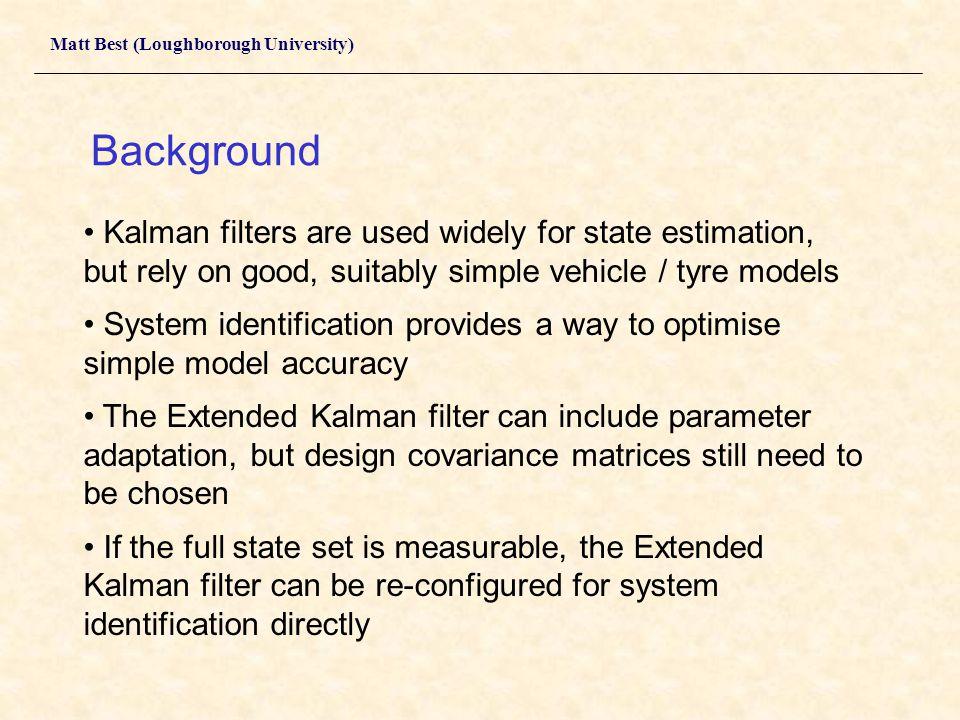 Tyre and Vehicle Model Identification using Identifying Kalman