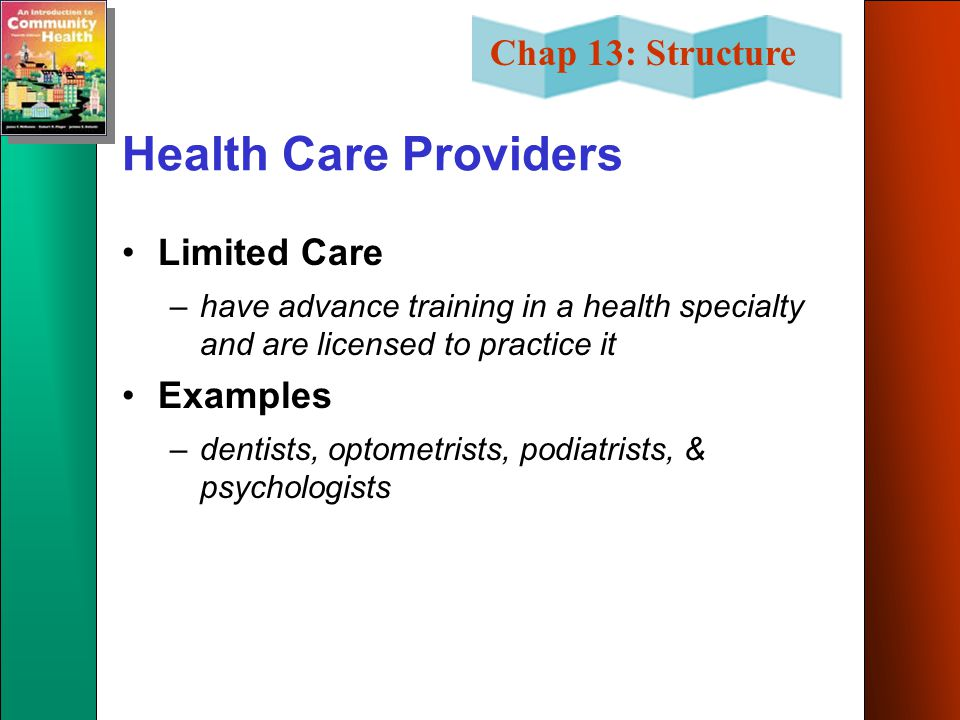 Health Care Providers Limited Care Examples