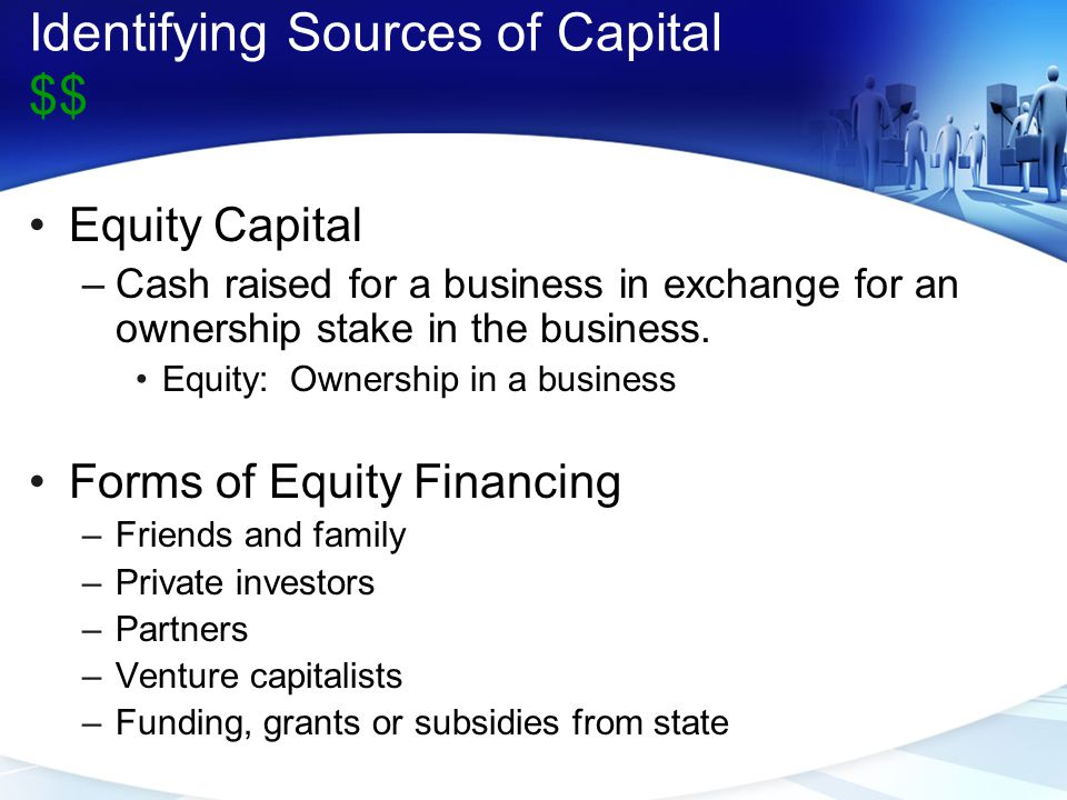Identifying Sources of Capital $$