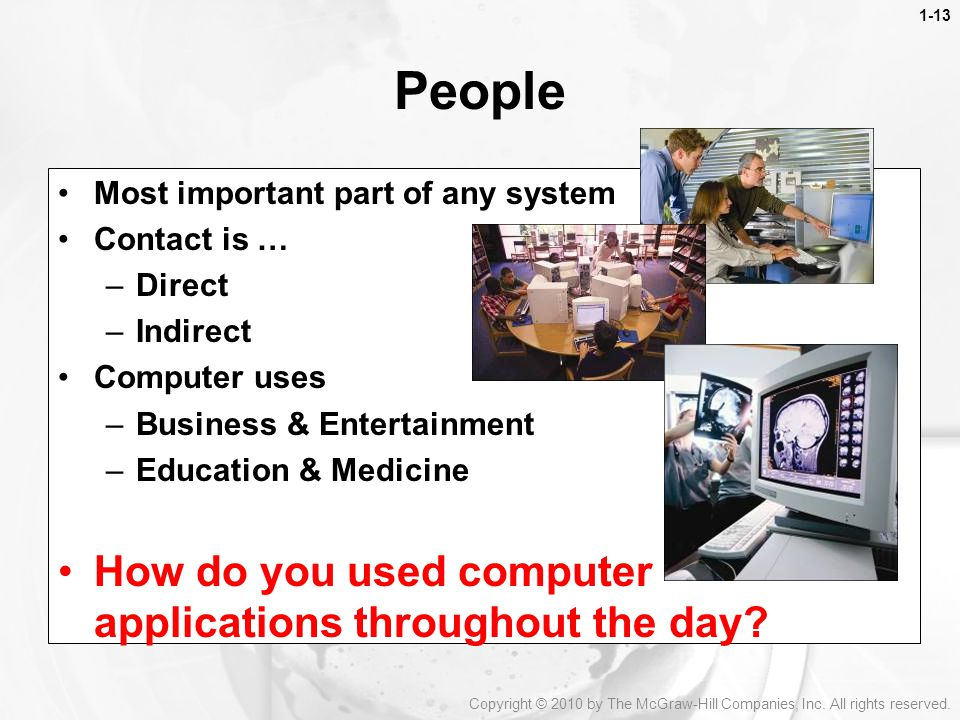 People How do you used computer applications throughout the day