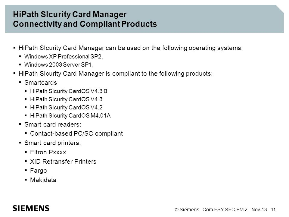 HiPath SIcurity Card Manager Connectivity and Compliant Products