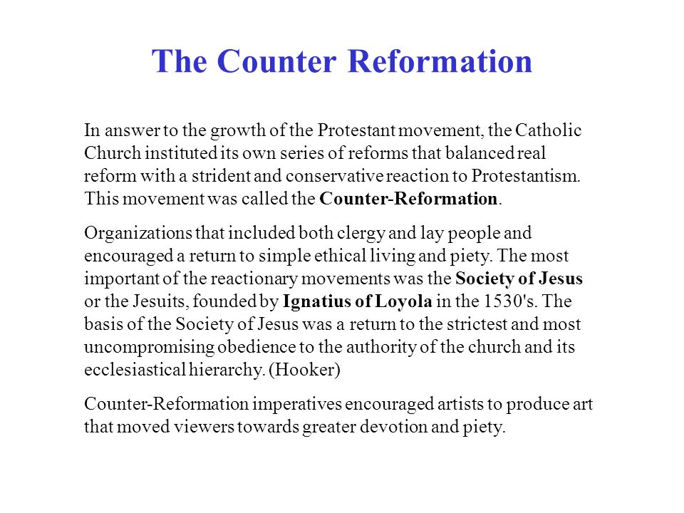 reformation and counter reformation A weapon of the counter-reformation of the catholic church this documented books that disagreed with or criticized the church there was an early one issued by pope paul iv and another from the council of trent.