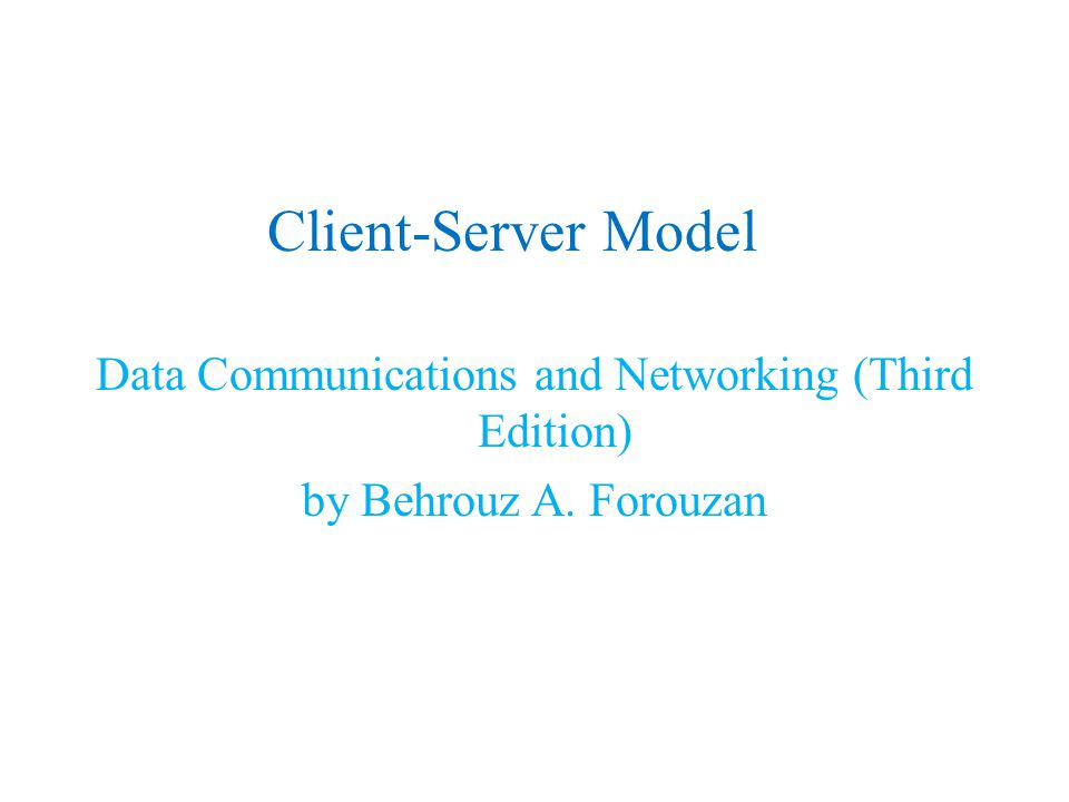 Data Communications and Networking (Third Edition)