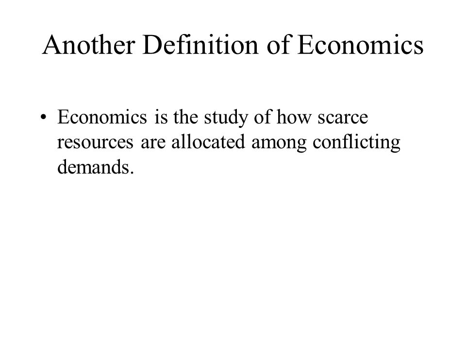 Another Definition of Economics