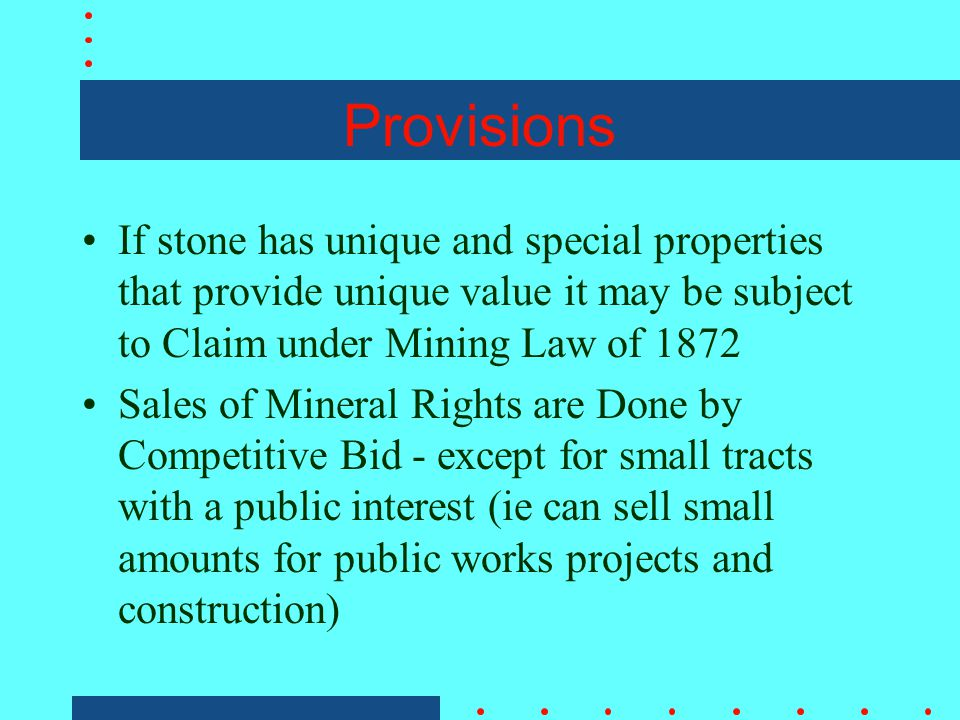Materials Act of 1947 Also Called the Common Varieties Act