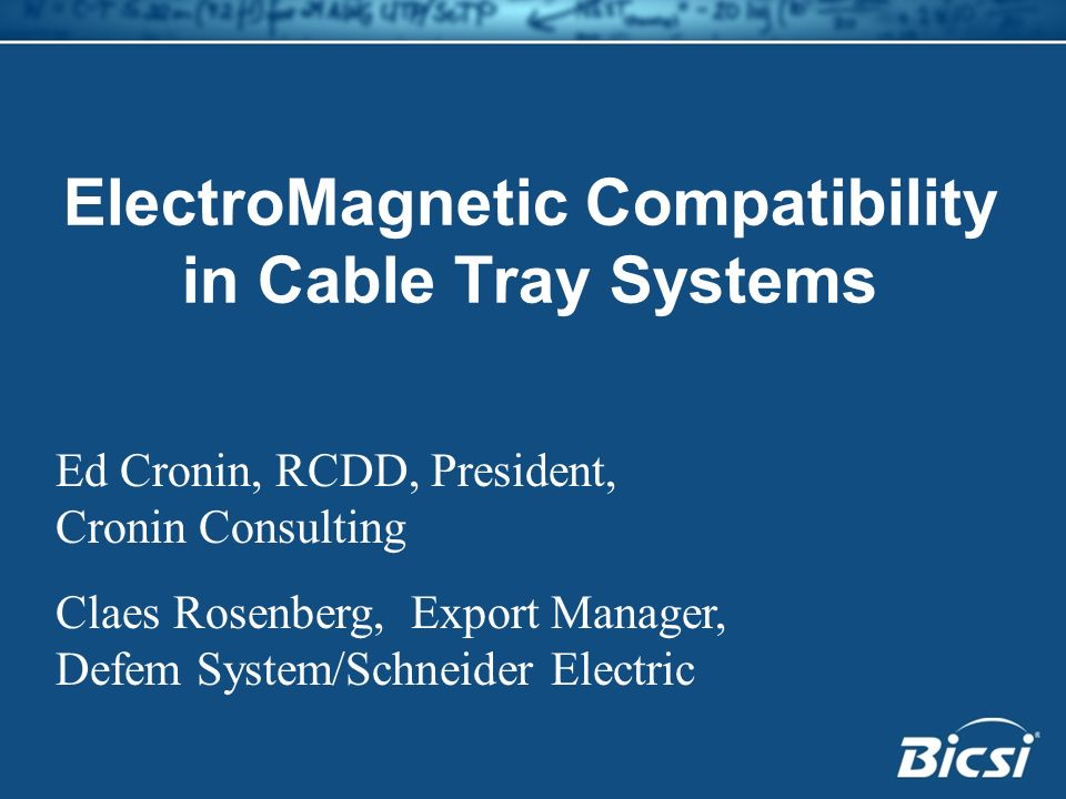 ElectroMagnetic Compatibility in Cable Tray Systems