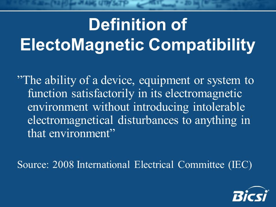 Definition of ElectoMagnetic Compatibility