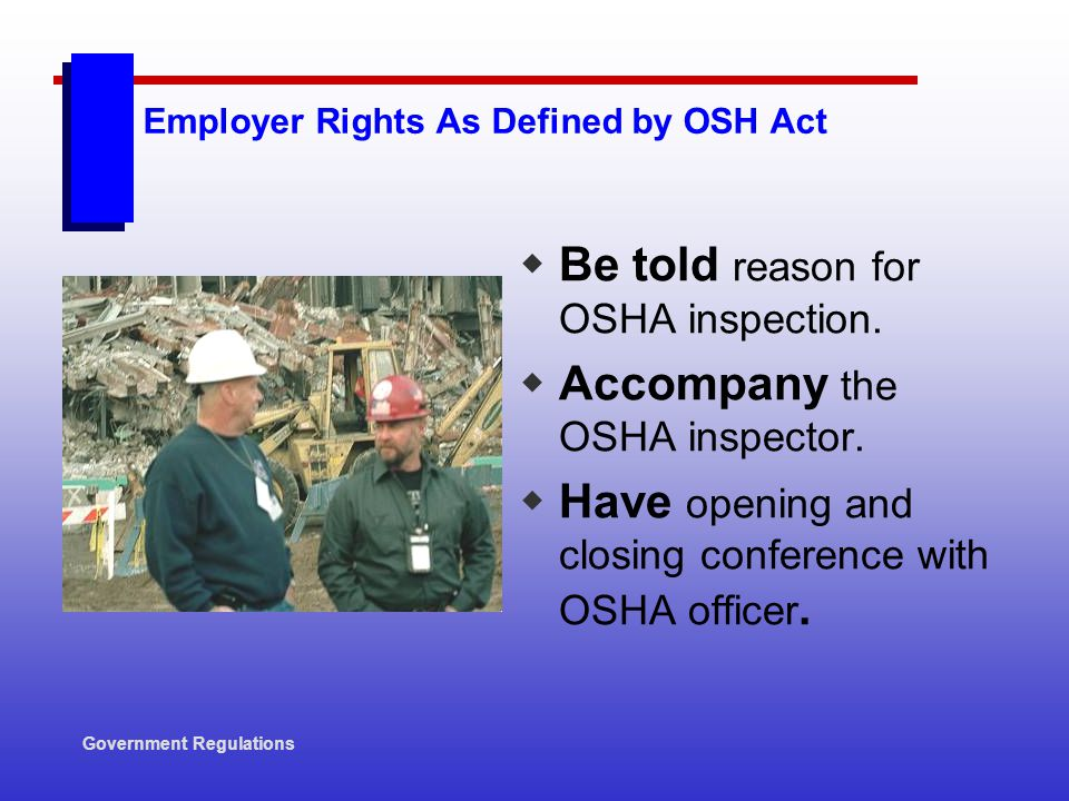 Employer Rights As Defined by OSH Act
