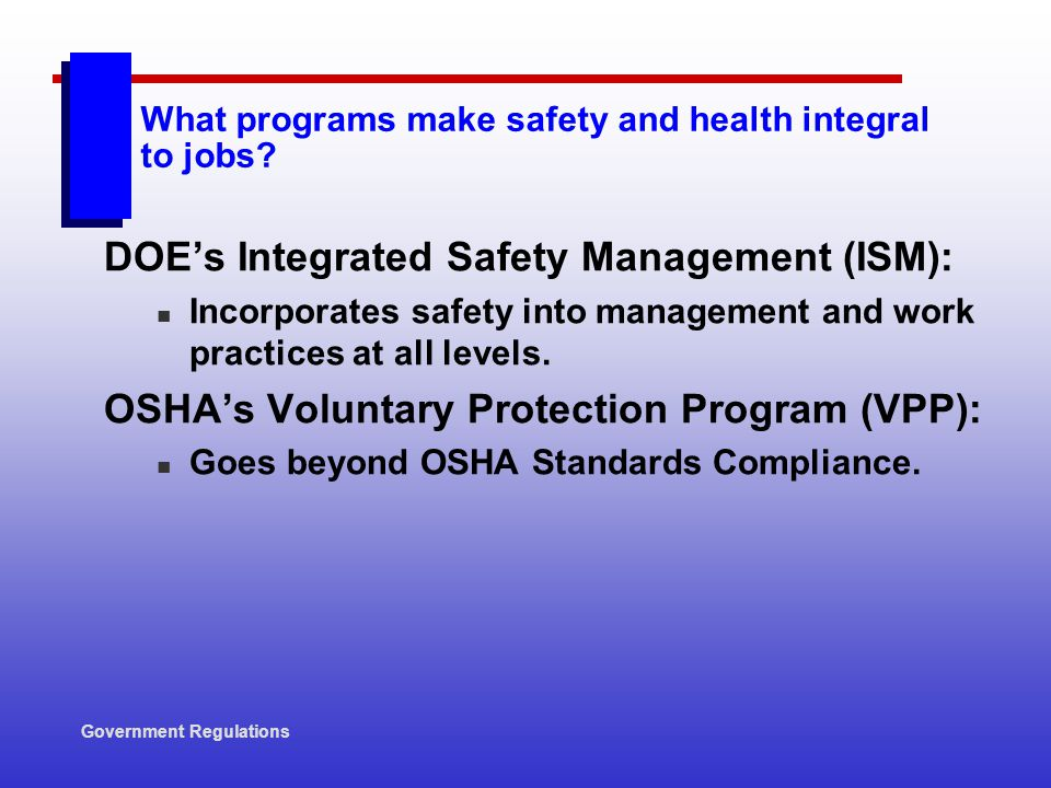 What programs make safety and health integral to jobs