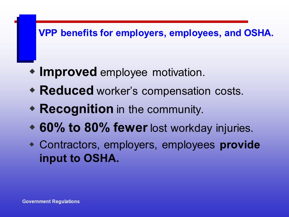 VPP benefits for employers, employees, and OSHA.