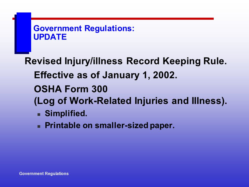 Government Regulations: UPDATE