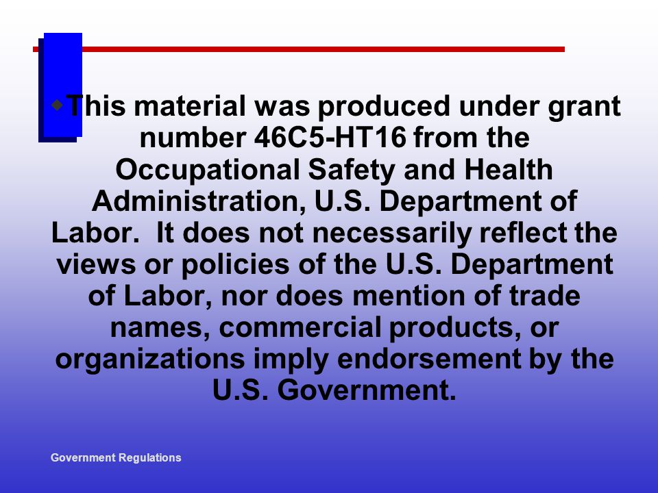 This material was produced under grant number 46C5-HT16 from the Occupational Safety and Health Administration, U.S. Department of Labor. It does not necessarily reflect the views or policies of the U.S. Department of Labor, nor does mention of trade names, commercial products, or organizations imply endorsement by the U.S. Government.