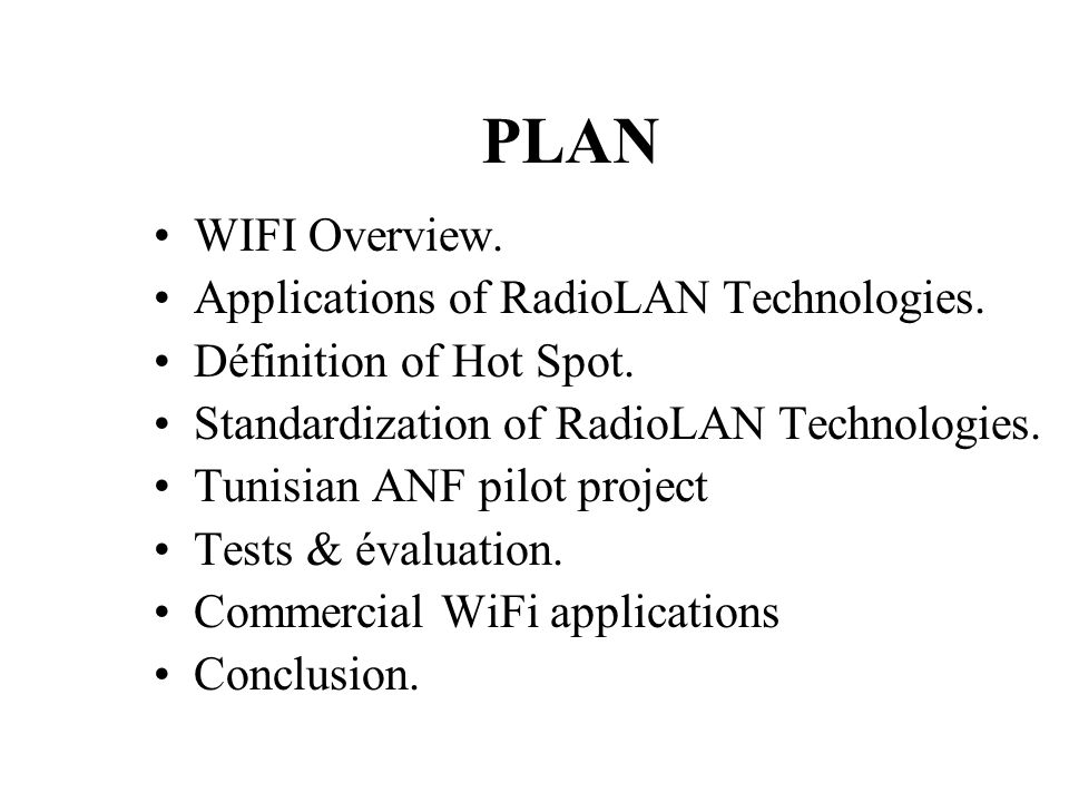 PLAN WIFI Overview. Applications of RadioLAN Technologies.