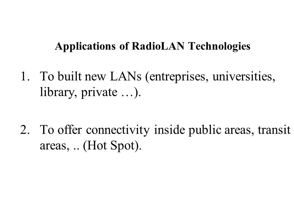 Applications of RadioLAN Technologies