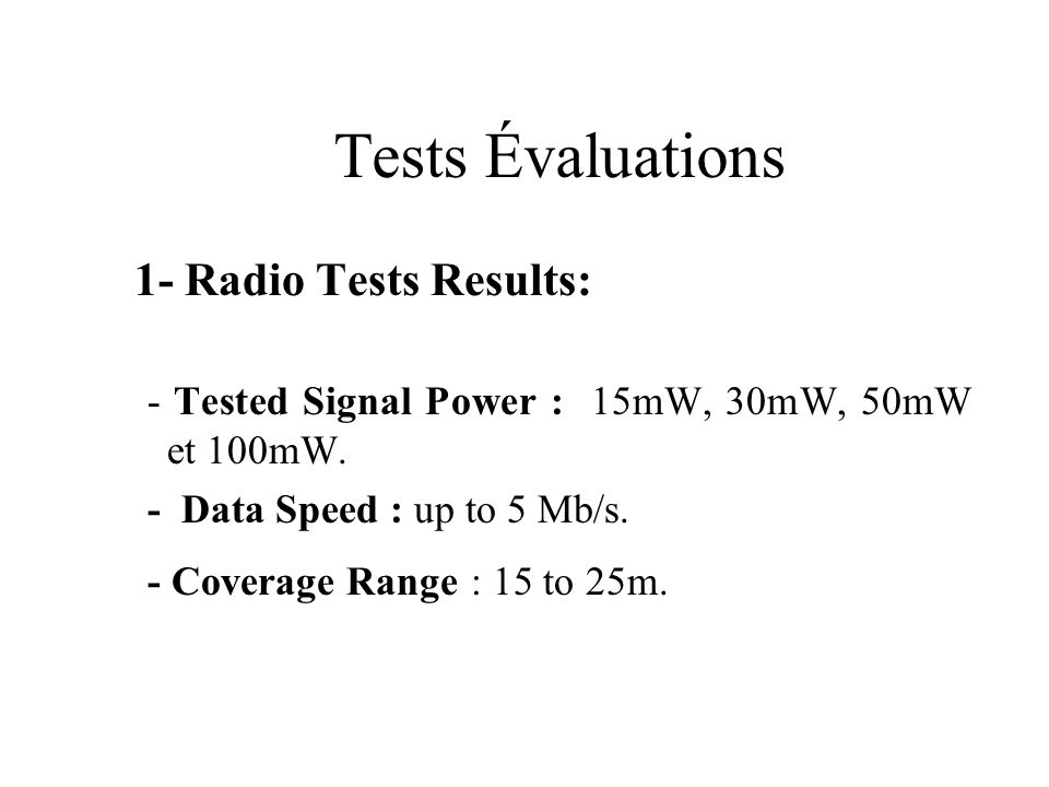 Tests Évaluations 1- Radio Tests Results: