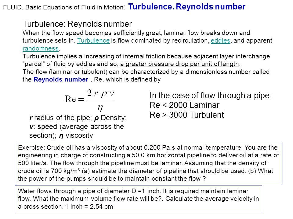 Fluid Fluids in motion Continuity equation  Bernoulli´s