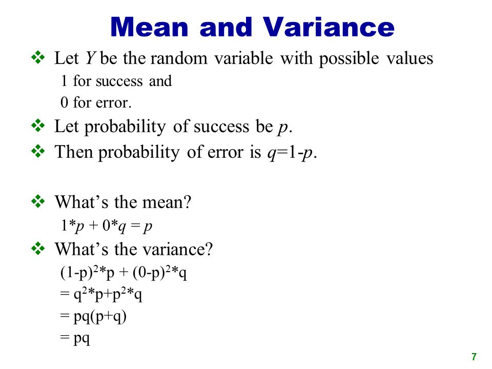 Mean and Variance Let Y be the random variable with possible values