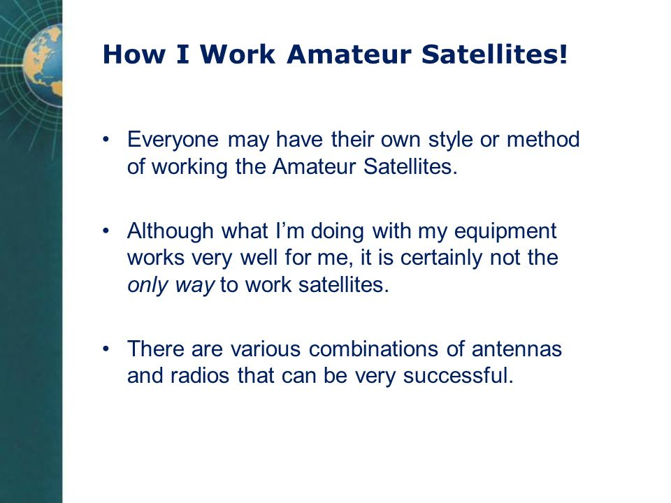 How I Work Amateur Satellites!