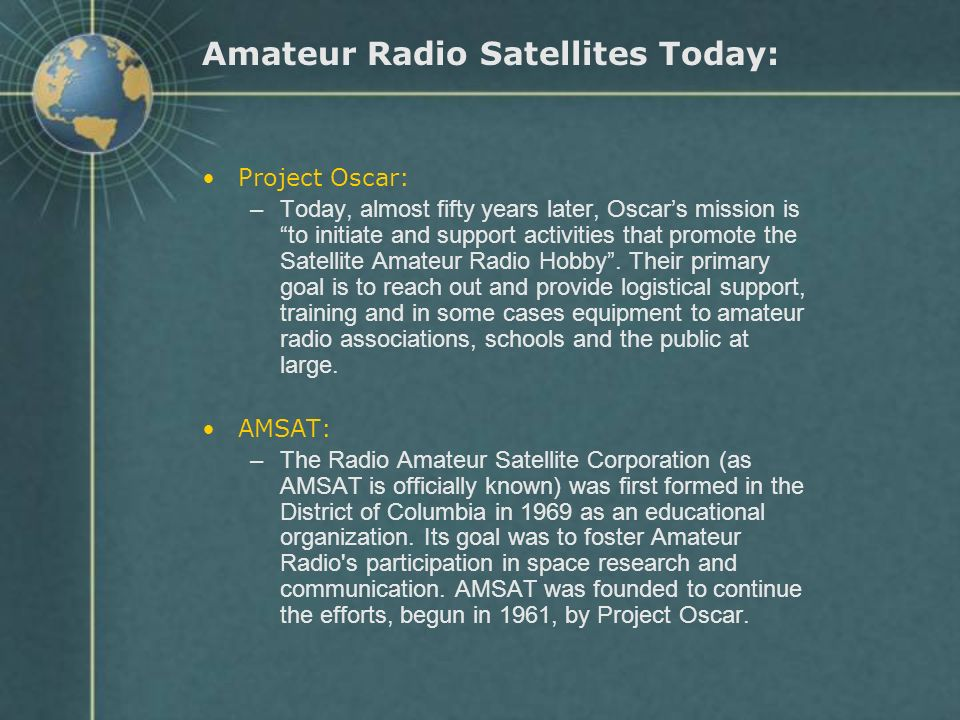 Amateur Radio Satellites Today: