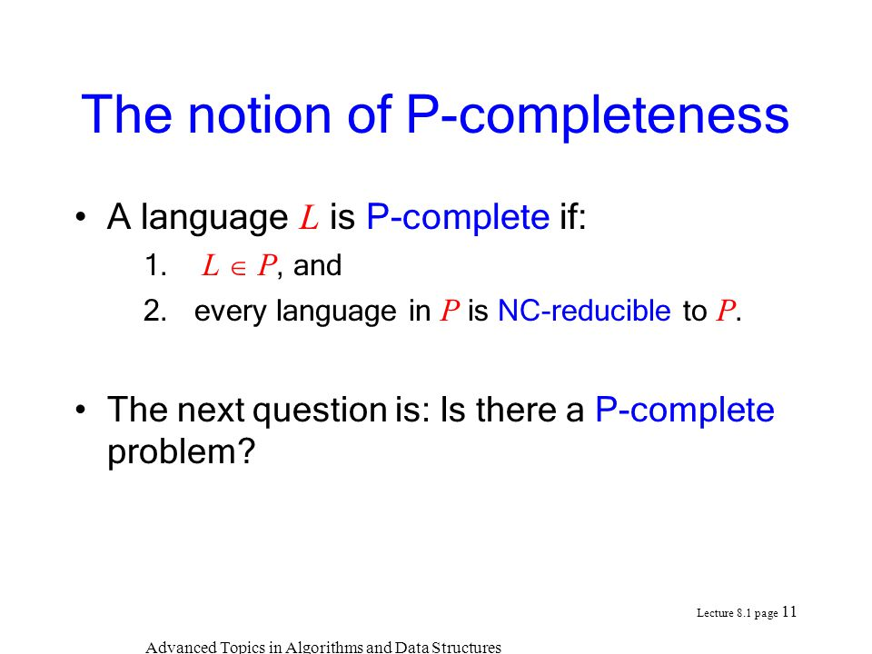 The notion of P-completeness