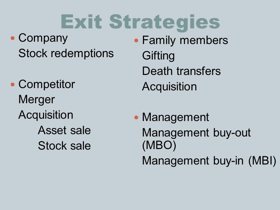 Exit Strategies Company Family members Stock redemptions Gifting