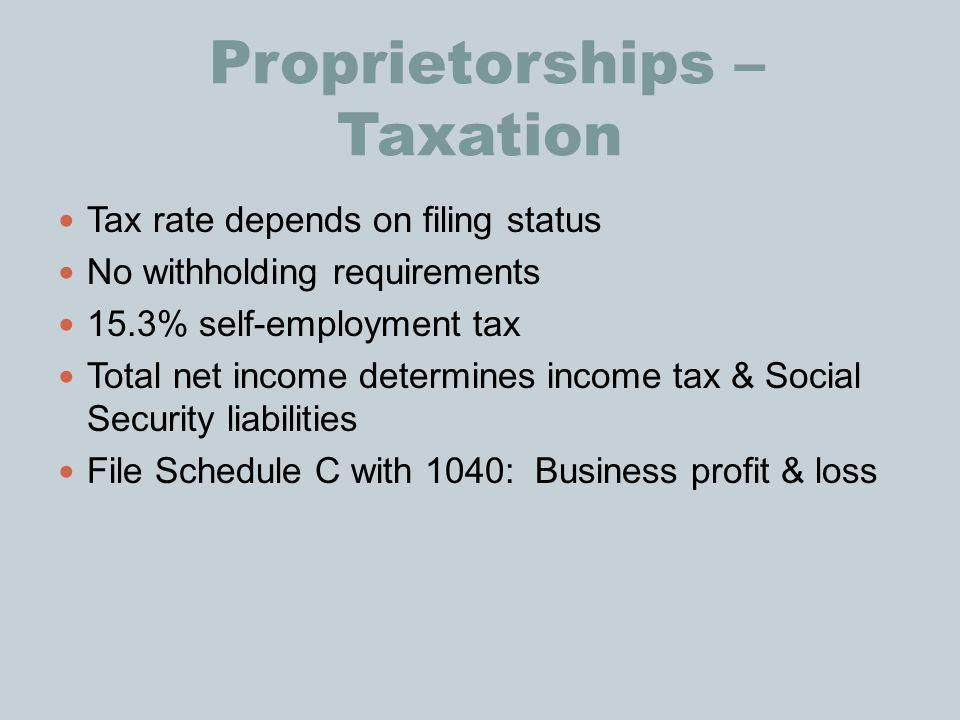 Proprietorships – Taxation