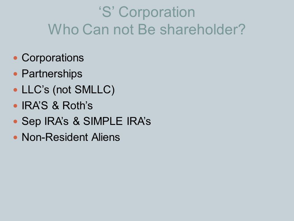 'S' Corporation Who Can not Be shareholder
