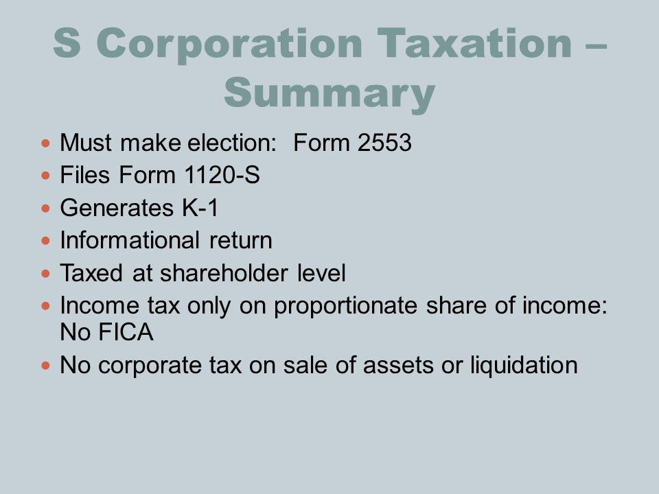 S Corporation Taxation – Summary