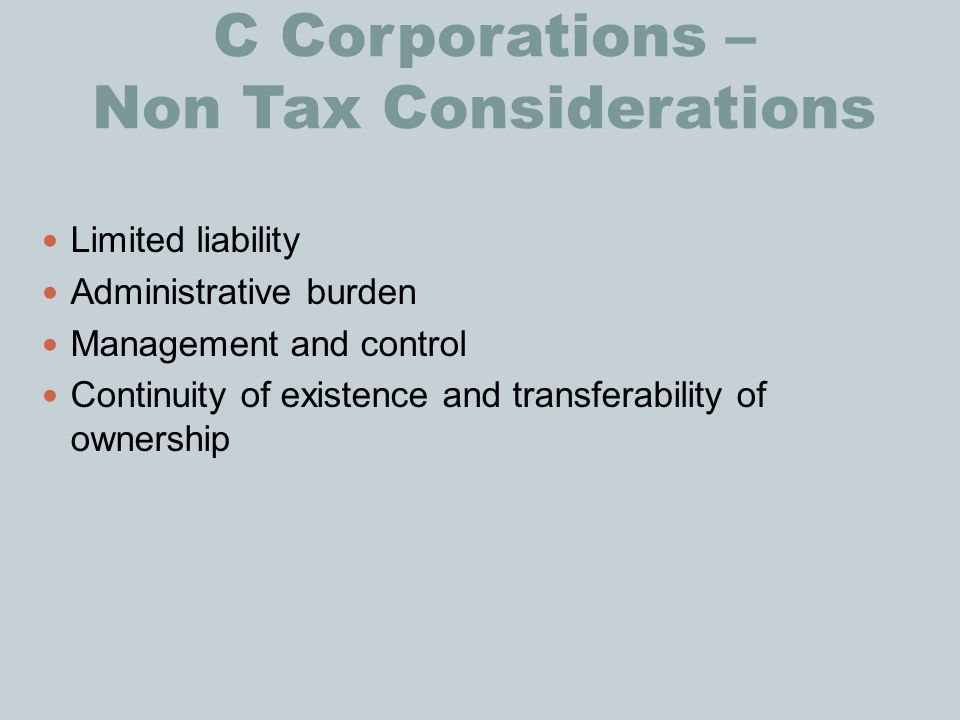 C Corporations – Non Tax Considerations
