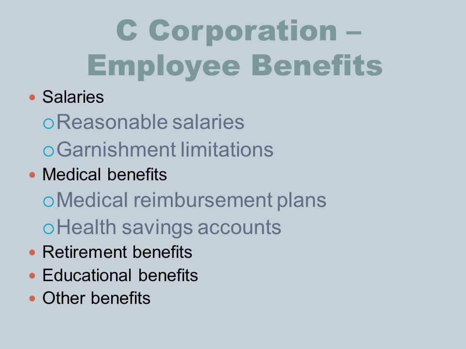 C Corporation – Employee Benefits