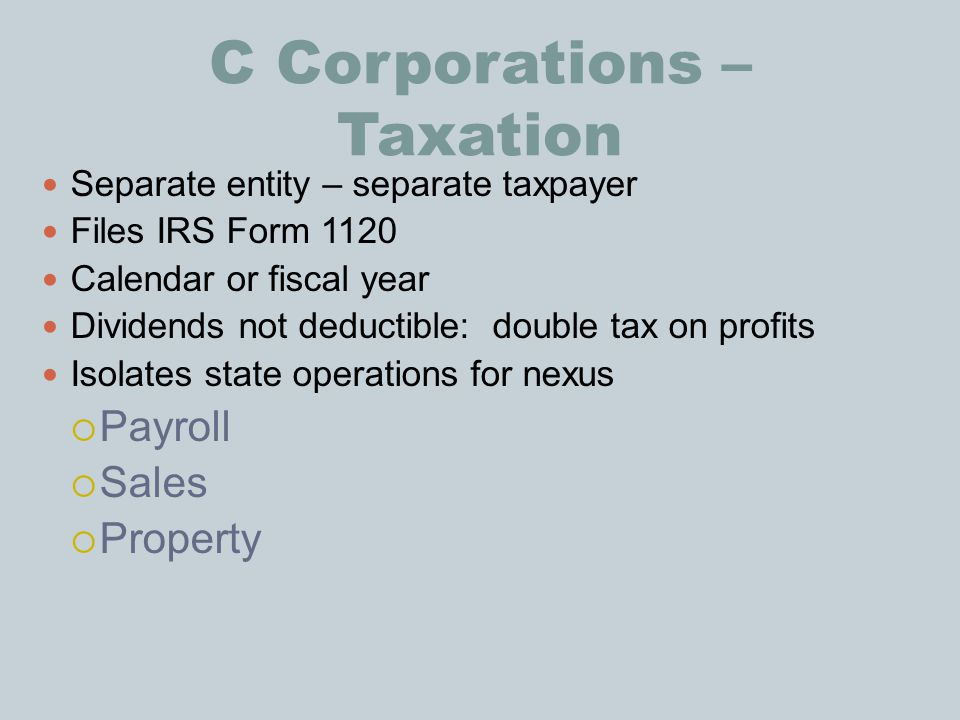C Corporations – Taxation