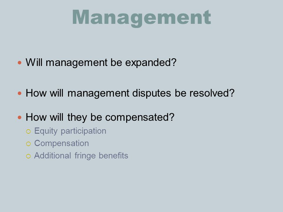 Management Will management be expanded