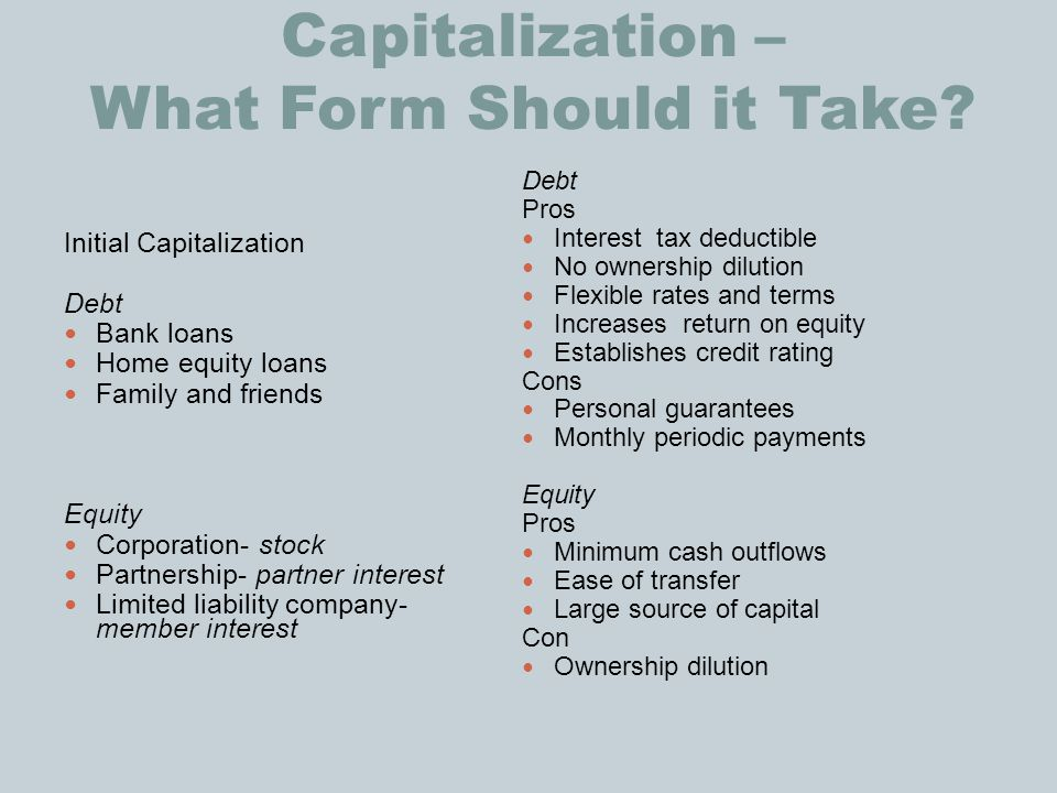Capitalization – What Form Should it Take