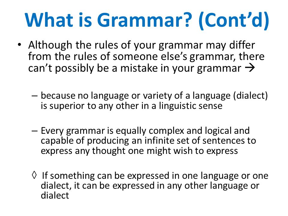 (Cont'd) What is Grammar