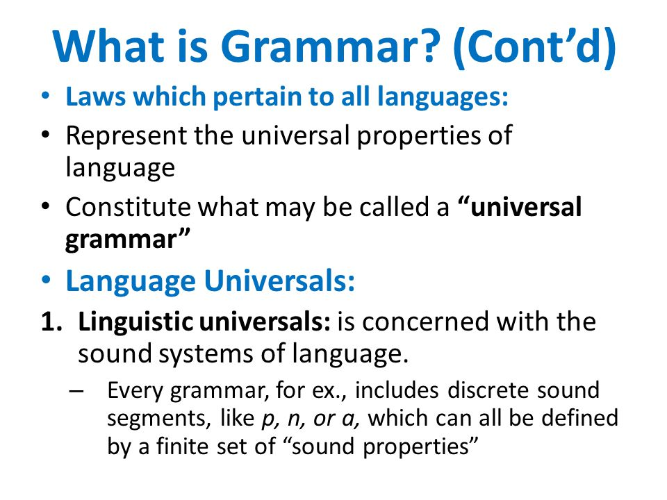 What is Grammar (Cont'd)