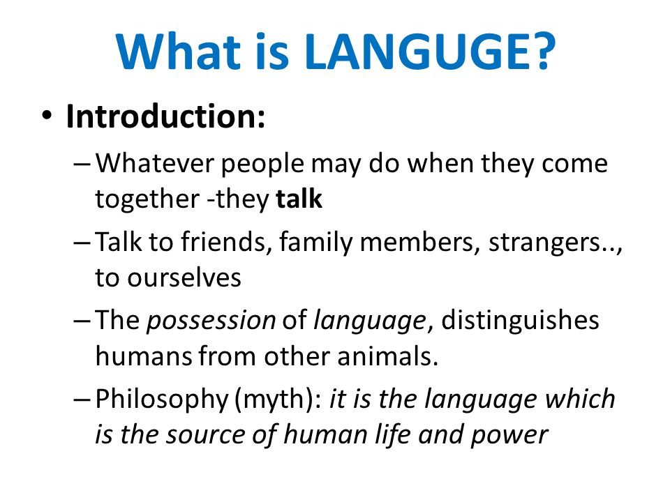 What is LANGUGE Introduction: