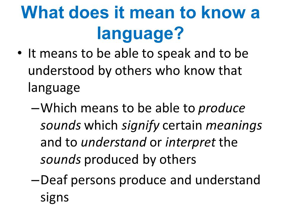What does it mean to know a language