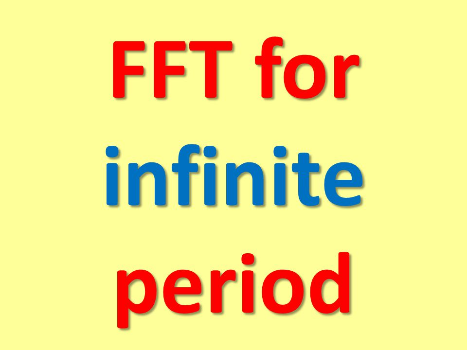 FFT for infinite period