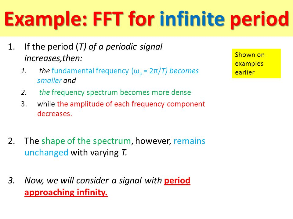 Example: FFT for infinite period
