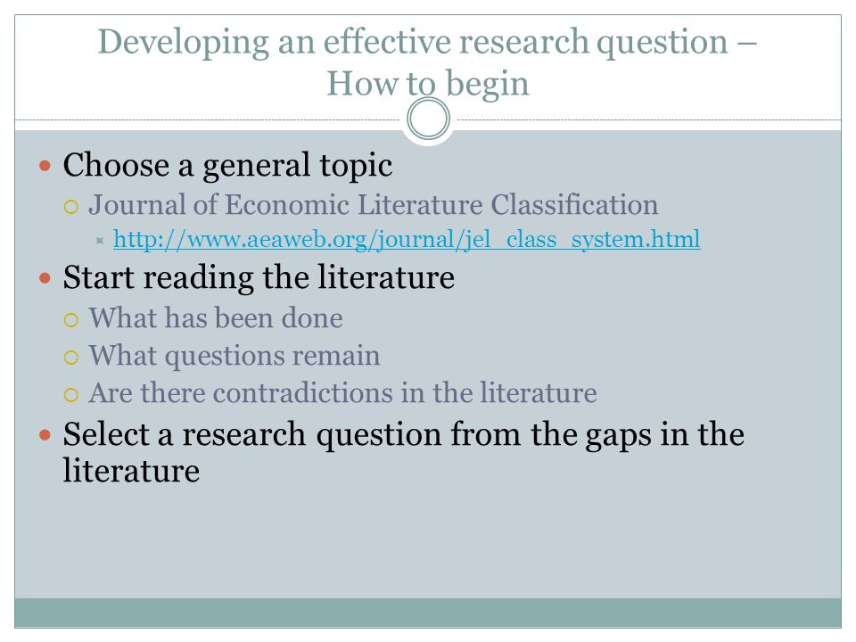 Developing an effective research question – How to begin