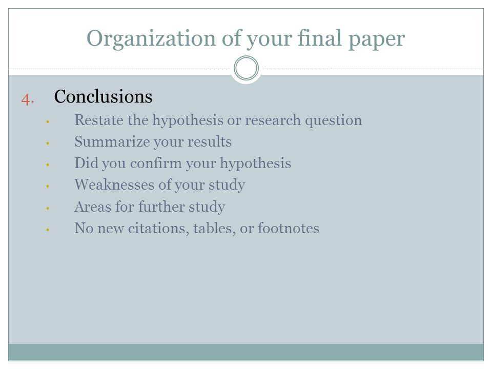 Organization of your final paper