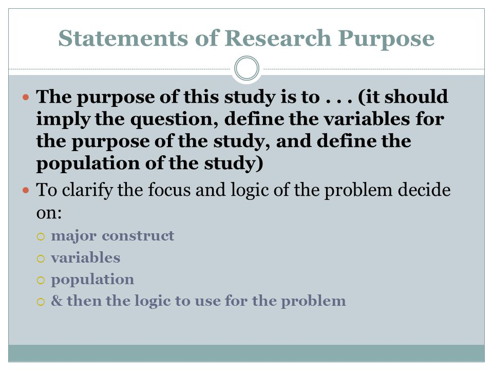 Statements of Research Purpose
