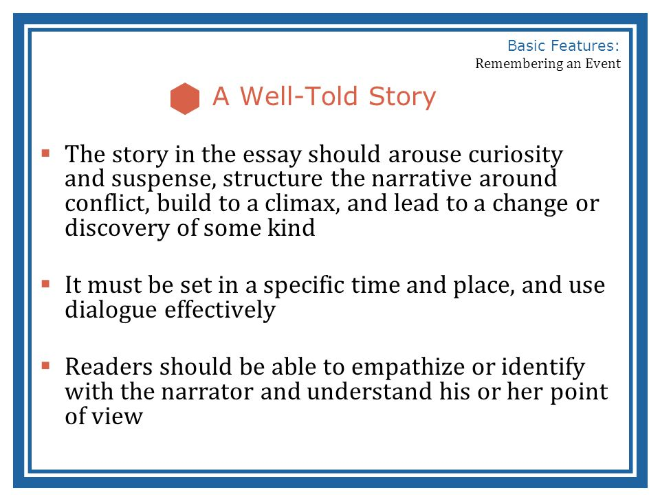 Basic Features Of A Remembered Event Essay  Ppt Video Online Download Basic Features Remembering An Event