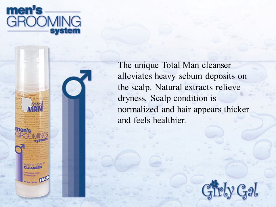 The unique Total Man cleanser alleviates heavy sebum deposits on the scalp.
