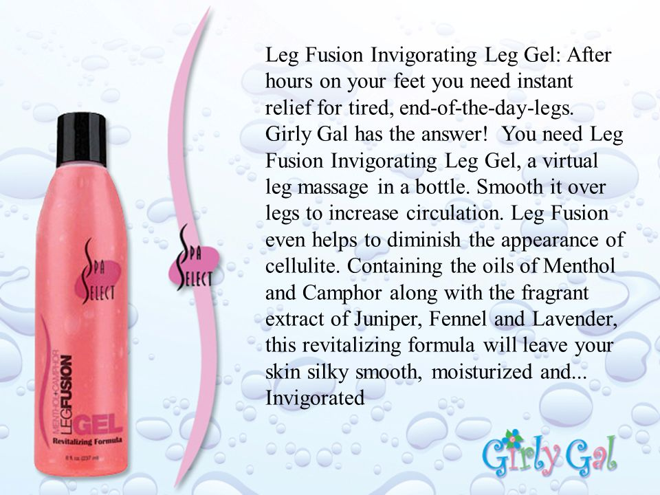 Leg Fusion Invigorating Leg Gel: After hours on your feet you need instant relief for tired, end-of-the-day-legs.