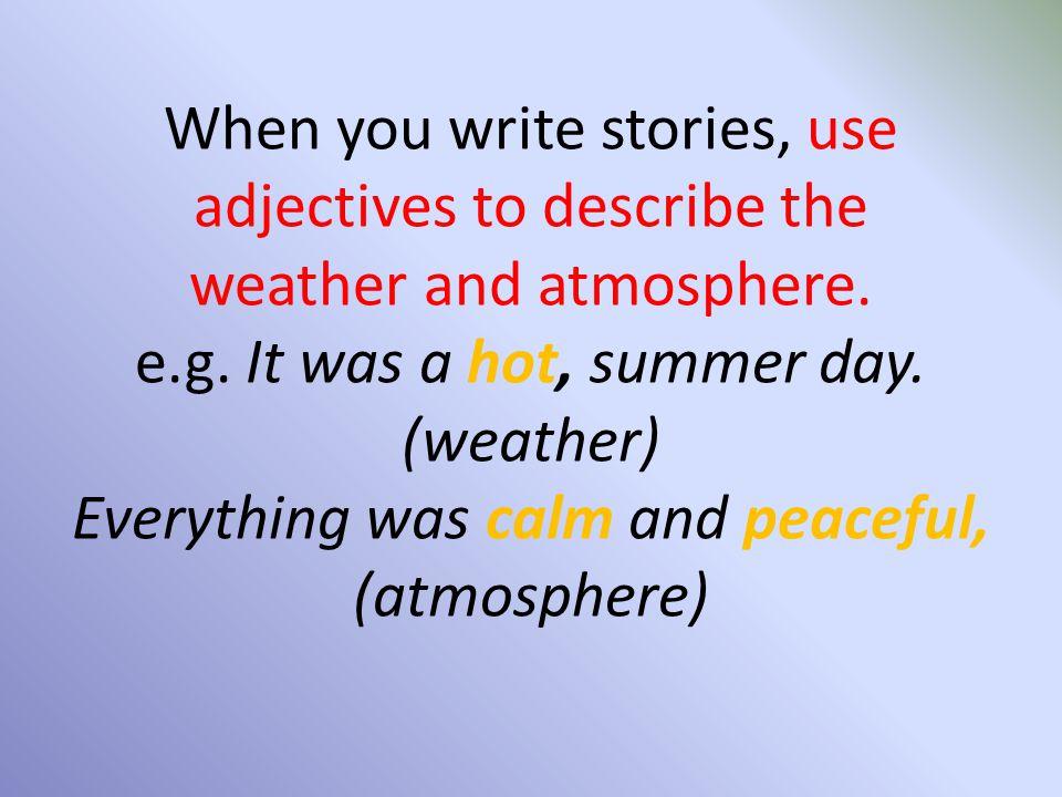 how to describe a summer day