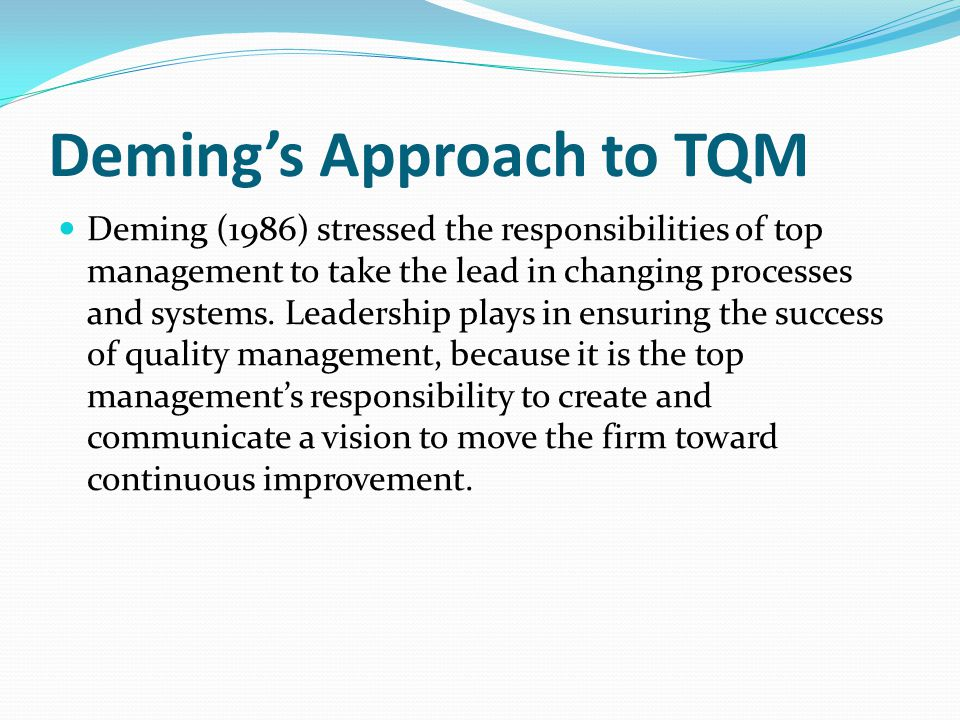 Deming's Approach to TQM