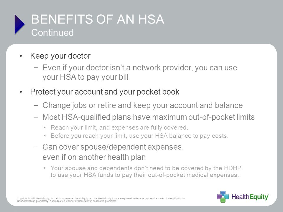 BENEFITS OF AN HSA Continued