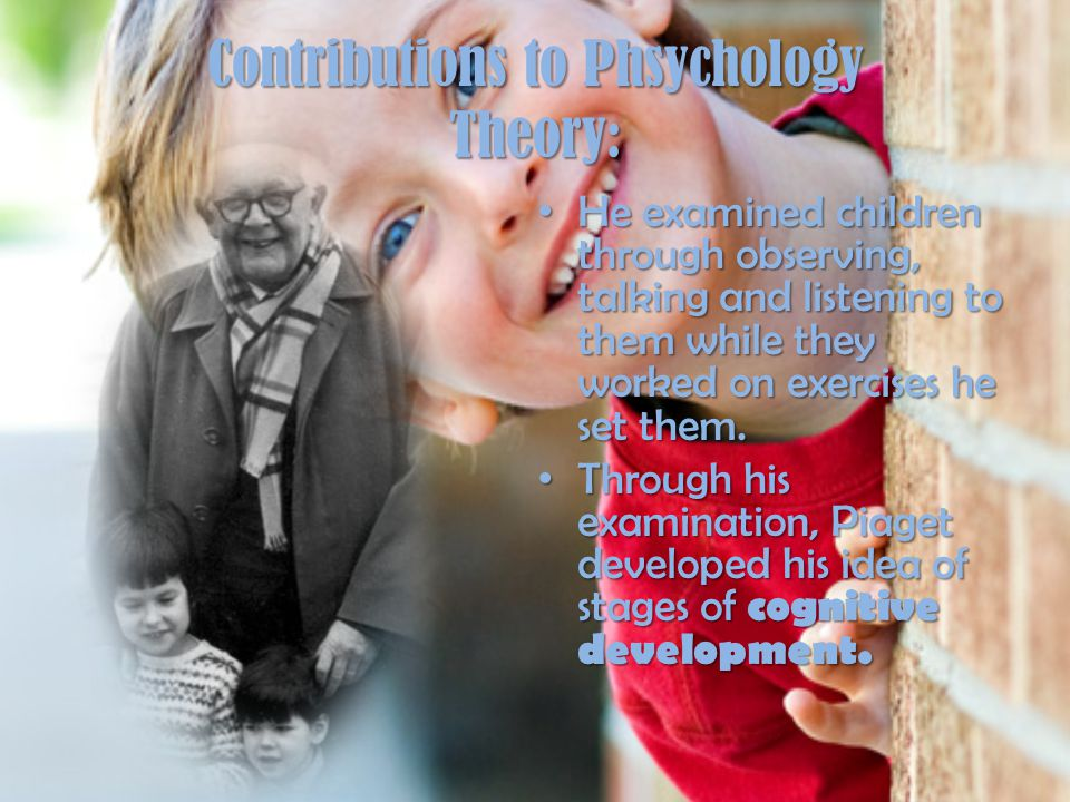 Contributions to Phsychology Theory: