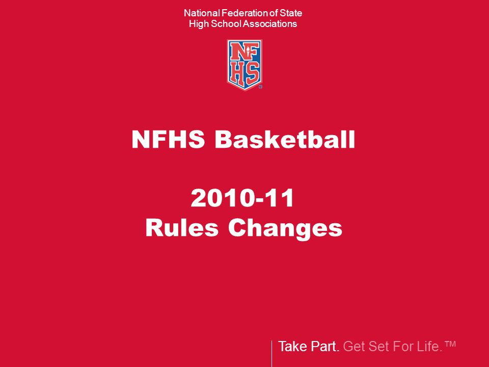NFHS Basketball 2010-11 Rules Changes